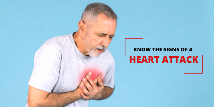Know the signs of a Heart Attack – What to do if you are experiencing signs of a Heart Attack?